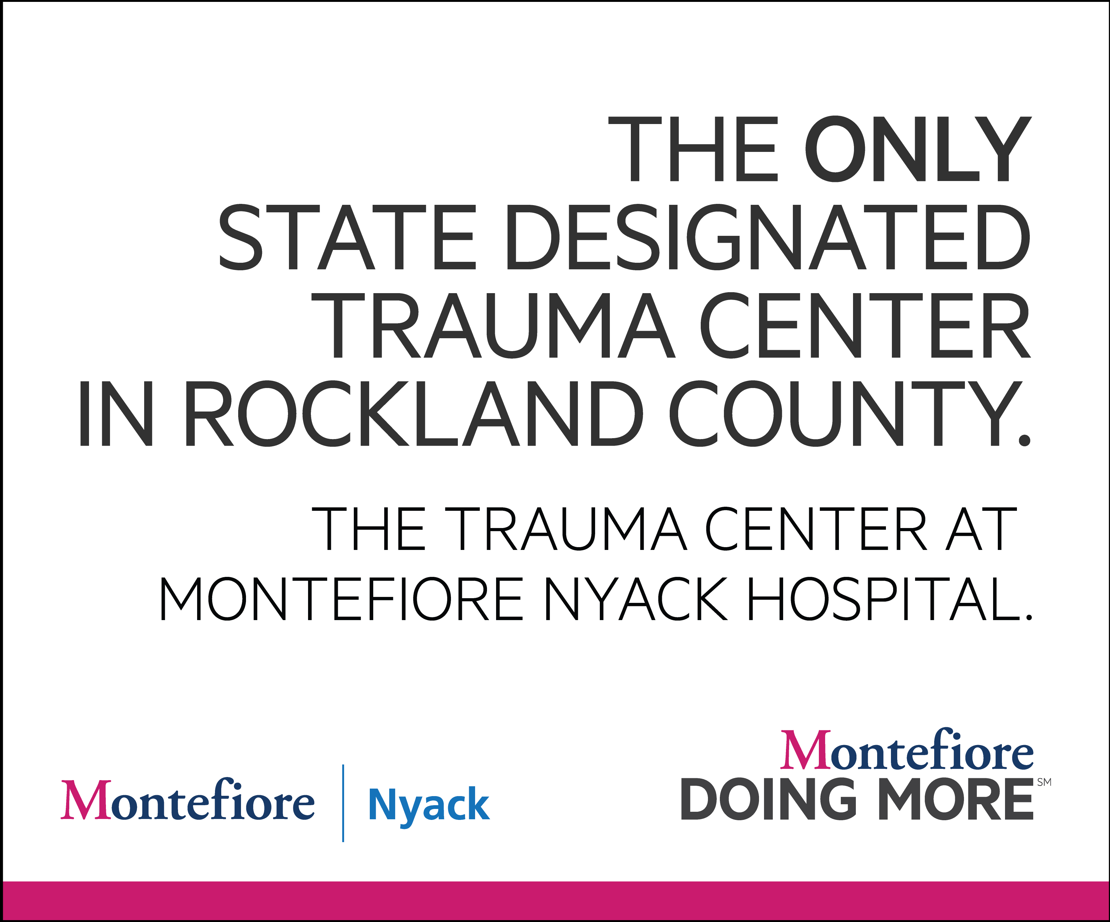 The Trauma Center at Montefiore Nyack Hospital – The Byne Group
